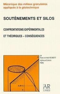 Anonyme - Soutènements et silos confrontations expérimentales et théoriques conséquences tome 1 avec cd rom.
