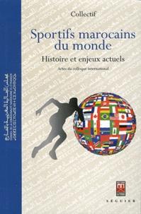Anonyme - Sportifs marocains du monde - Histoires et enjeux actuels.