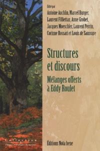 Anonyme - Structures et discours - Mélanges offerts à Eddy Roulet.