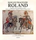 Anonyme - Sur les traces de Roland - Légendes et lieux carolingiens en Italie, édition bilingue français-italien.