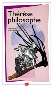 Anonyme - Thérèse philosophe - Ou Mémoires pour servir à l'histoire du Père Dirrag et de Mademoiselle Eradice.