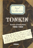Anonyme - Tonkin, Guerre d'Indochine - 1950-1954, Journal d'un soldat inconnu.