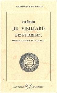 Deedr.fr TRESOR DU VIEILLARD DES PYRAMIDES. Véritable science de talismans Image
