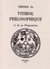 Tripied du vitriol philosophique et de sa préparation.pdf
