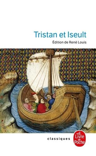 Anonyme et René Louis - Tristan et Iseult.
