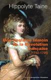 Anonyme et Hippolyte Taine - Une Anglaise témoin de la Révolution française - 1792-1795.