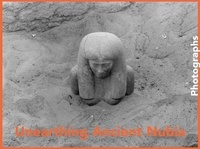 Anonyme - Unearthing Ancient Nubia - Photographs From The Harvard University Boston Museum of Fine Arts Expedit.