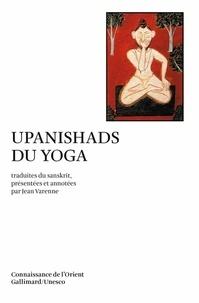 Anonyme - Upanishads du yoga.