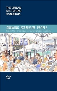 Anonyme - Urban sketching handbook - Drawing ex essential tips & techniques for capturing people on location.