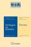 Anonyme - Verslagen&Debatten van het Comité voor Studie en Wetgeving/Travaux du Comité d'Etudes&de Législation Anniversaire.