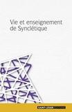 Anonyme - Vie et enseignement de synclétique.
