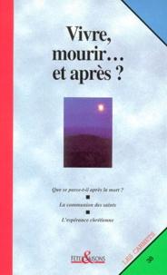 Accentsonline.fr Vivre, mourir, et après ? Image
