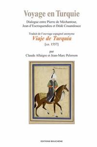 Anonyme - Voyage en Turquie - Dialogue entre Pierre de Méchantour, Jean d'Escroquendieu et Dédé Couandouce.