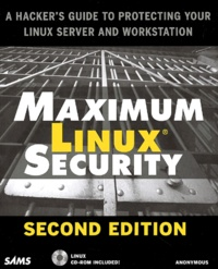 Maximum Linux Security. 2nd edition, with CD-ROM.pdf