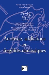 Vladimir Marinov - Anorexie, addictions et fragilités narcissiques.