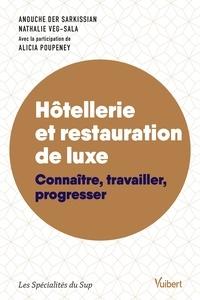 Anouche Der Sarkissian et Alicia Poupeney - Hôtellerie et restauration de luxe - Connaître, travailler, progresser.