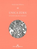 Anouchka D'Anna - Unica Zürn - L'écriture du vertige.