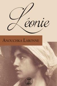 Anouchka Labonne - Léonie.