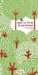 Anouck Boisrobert et Louis Rigaud - Dans la forêt du paresseux.