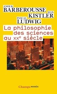 La philosophie des sciences au XXe siècle.pdf