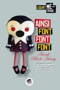 Anouk Bloch-Henry - Ainsi font font font....