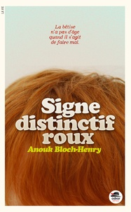 Anouk Bloch-Henry - Signe distinctif : roux.