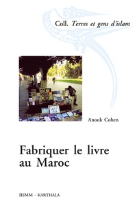 Anouk Cohen - Fabriquer le livre au Maroc.