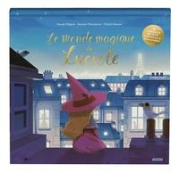 Anouk Filippini et Michel Hasson - Le monde magique de Luciole.