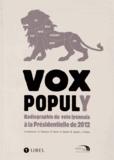 Anouk Flamant et Renaud Payre - Vox populy - Radiographie du vote lyonnais à la présidentielle de 2012.
