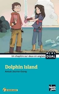 Anouk Journo-Durey - Dolphin island.