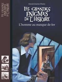 Raphaël Gauthey et Anouk Journo-Durey - L'homme au masque de fer.