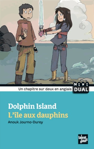 Anouk Journo-Durey - L'île aux dauphins.
