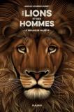 Anouk Journo-Durey et Christopher Evans - Le refuge de Valrêve - Des lions et des hommes - tome 1.