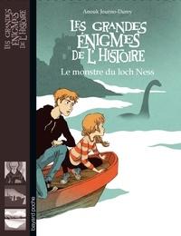 Anouk Journo-Durey - Les grandes énigmes de l'histoire  : Le monstre du loch Ness.