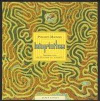 Anouk Journo et Philippe Mignon - Labyrinthes - Sortirez-vous des 26 lettres de l'alphabet ?.