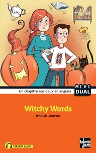 Anouk Journo et Raphaëlle Michaud - Witchy Words.