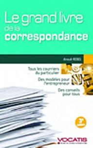 Le grand livre de la correspondance - Particuliers et dirigeants dentreprise.pdf