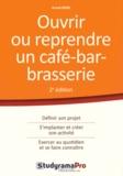 Anouk Rebel - Ouvrir ou reprendre un café-bar-brasserie.