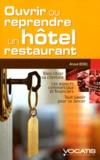 Anouk Rebel - Ouvrir ou reprendre un hôtel-restaurant.