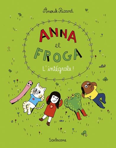Anouk Ricard - Anna et Froga Intégrale : .