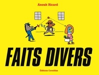 Anouk Ricard - Faits divers Tome 1 : .