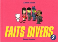 Anouk Ricard - Faits divers Tome 2 : .