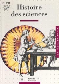 Anousheh Karvar et  Collectif - Histoire des sciences.