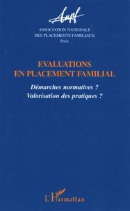 ANPF et Christian Mesnier - Evaluations en placement familial - Démarches normatives ? Valorisation des pratiques ?.