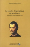 Anré-Michel Berthoux - Le sourire énigmatique de Machiavel - La rencontre avec Léonard de Vinci.