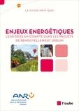 ANRU - Enjeux énergétiques - Leur prise en compte dans les projets de renouvellement urbain.