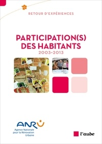 ANRU - Participation(s) des habitants, 2003-2013.