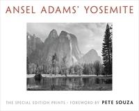 Ansel Adams et Pete Souza - Ansel Adams' Yosemite - The Special Edition Prints.