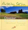 Anselm Grün - Douceur d'un coeur attentif.