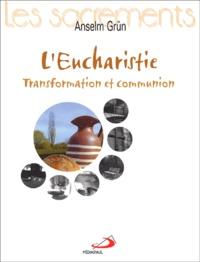 Leucharistie. Transformation et communion.pdf